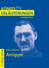 Antigone von Jean Anouilh. Textanalyse und Interpretation. - copertina
