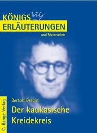 Der kaukasische Kreidekreis von Bertolt Brecht. Textanalyse und Interpretation. - copertina