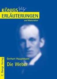 Die Weber von Gerhart Hauptmann. Textanalyse und Interpretation. - Librerie.coop