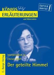 Der geteilte Himmel von Christa Wolf. Textanalyse und Interpretation. - copertina