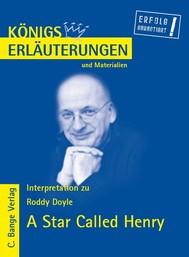 A Star Called Henry von Roddy Doyle. Textanalyse und Interpretation in deutscher Sprache. - copertina