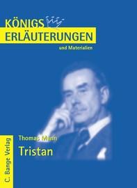 Tristan von Thomas Mann. Textanalyse und Interpretation. - Librerie.coop