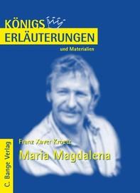 Maria Magdalena von Franz Xaver Kroetz. Textanalyse und Interpretation. - Librerie.coop