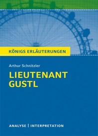 Lieutenant Gustl von Arthur Schnitzler. Textanalyse und Interpretation mit ausführlicher Inhaltsangabe und Abituraufgaben mit Lösungen (Leutnant Gustl). - Librerie.coop