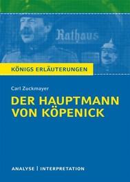 Der Hauptmann von Köpenick von Carl Zuckmayer. Textanalyse und Interpretation mit ausführlicher Inhaltsangabe und Abituraufgaben mit Lösungen. - copertina
