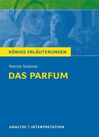 Das Parfum. Königs Erläuterungen. - Librerie.coop