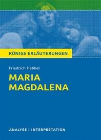 Maria Magdalena. Königs Erläuterungen. - Librerie.coop