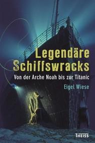 Legendäre Schiffswracks - copertina