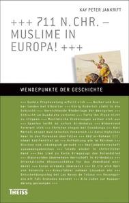 711 n. Chr. – Muslime in Europa! - copertina