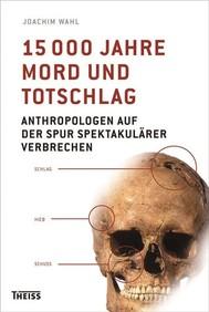 15000 Jahre Mord und Totschlag - copertina
