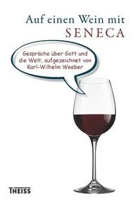 Auf einen Wein mit Seneca - copertina