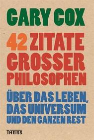 42 Zitate großer Philosophen - copertina