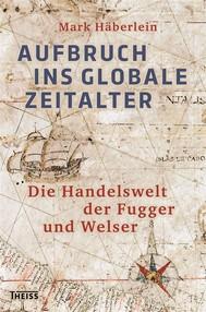 Aufbruch ins globale Zeitalter - copertina