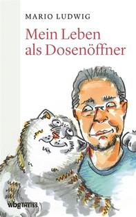 Mein Leben als Dosenöffner - Librerie.coop
