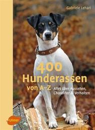 400 Hunderassen von A–Z - copertina