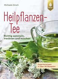 Heilpflanzen-Tee - copertina