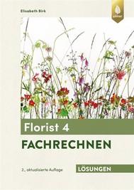 Lösungsheft zum Florist 4 Fachrechnen - copertina