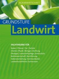 Agrarwirtschaft Grundstufe Landwirt - Librerie.coop