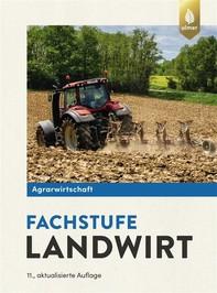 Agrarwirtschaft Fachstufe Landwirt - Librerie.coop