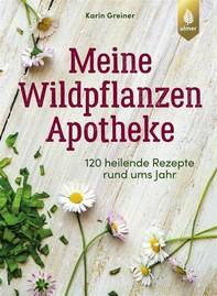 Meine Wildpflanzen-Apotheke - Librerie.coop