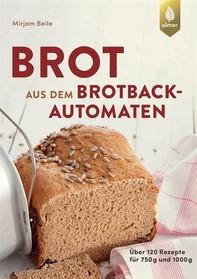 Brot aus dem Brotbackautomaten - Librerie.coop