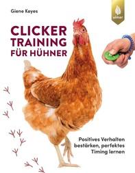 Clickertraining für Hühner - Librerie.coop