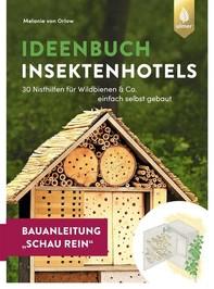 Insektenhotel-Bauanleitung Schau rein - Librerie.coop