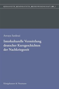 Interkulturelle Vermittlung deutscher Kurzgeschichten der Nachkriegszeit in der indischen Germanistik - copertina