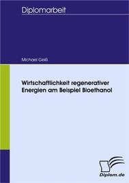 Wirtschaftlichkeit regenerativer Energien am Beispiel Bioethanol - copertina