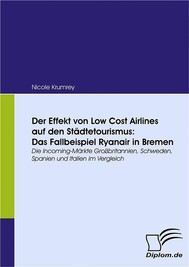 Der Effekt von Low Cost Airlines auf den Städtetourismus: Das Fallbeispiel Ryanair in Bremen - copertina