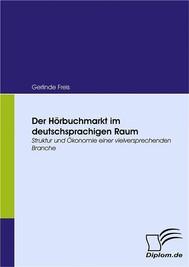 Der Hörbuchmarkt im deutschsprachigen Raum - copertina