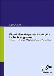 IFRS als Grundlage der Konvergenz im Rechnungswesen - copertina