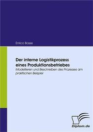 Der interne Logistikprozess eines Produktionsbetriebes - copertina