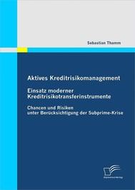 Aktives Kreditrisikomanagement: Einsatz moderner Kreditrisikotransferinstrumente - copertina