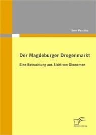 Der Magdeburger Drogenmarkt: Eine Betrachtung aus Sicht von Ökonomen - copertina