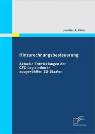 Hinzurechnungsbesteuerung: Aktuelle Entwicklungen der CFC-Legislation in ausgewählten EU-Staaten - copertina
