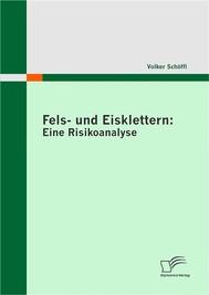 Fels- und Eisklettern: Eine Risikoanalyse - copertina