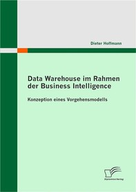 Data Warehouse im Rahmen der Business Intelligence - Librerie.coop