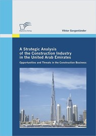 A Strategic Analysis of the Construction Industry in the United Arab Emirates - copertina