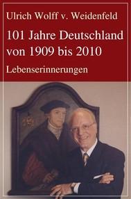 101 Jahre Deutschland von 1909 bis 2010 - copertina
