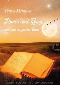Anna und Greg und das magische Buch - Librerie.coop