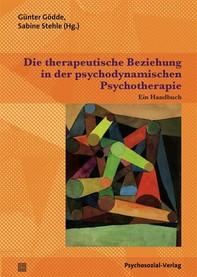 Die therapeutische Beziehung in der psychodynamischen Psychotherapie - Librerie.coop
