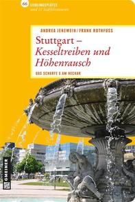 Stuttgart - Kesseltreiben und Höhenrausch - Librerie.coop