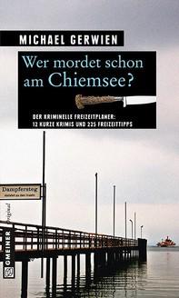 Wer mordet schon am Chiemsee? - Librerie.coop