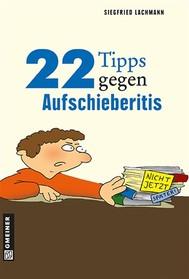 22 Tipps gegen Aufschieberitis - copertina