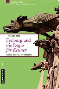 Freiburg und die Regio für Kenner - Librerie.coop