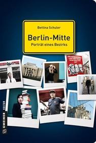 Berlin-Mitte - Porträt eines Bezirks - copertina