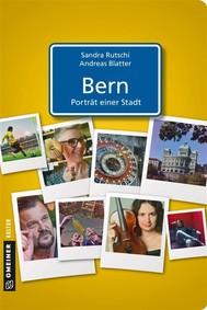 Bern - Porträt einer Stadt - copertina