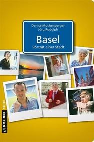 Basel - Porträt einer Stadt - copertina