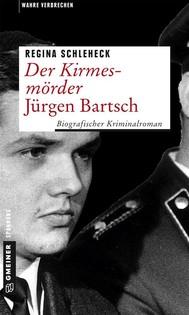 Der Kirmesmörder - Jürgen Bartsch - copertina